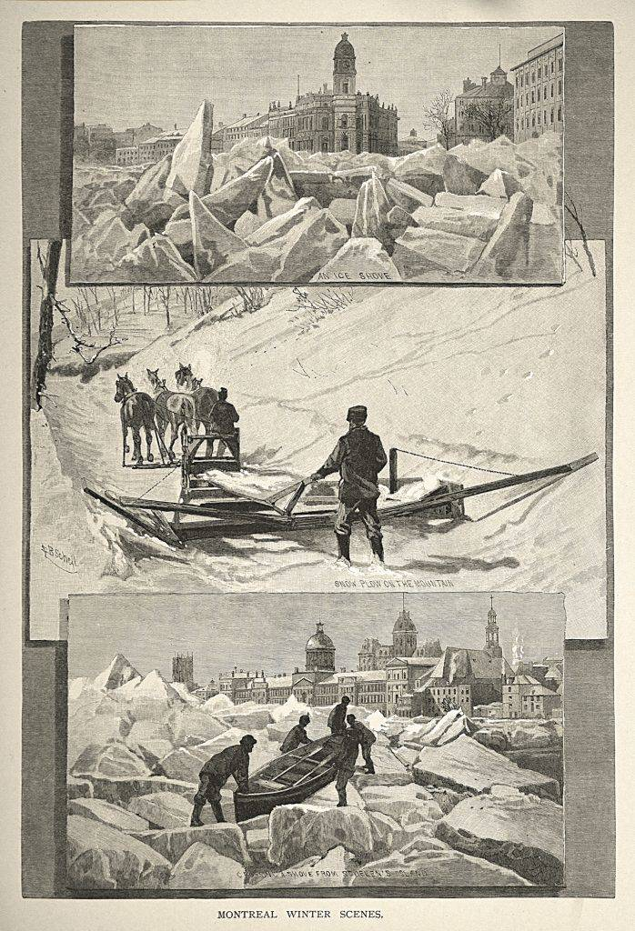 Three black-and-white prints are arranged vertically. The first shows massed ice in Montréal's harbour, with buildings beyond. The second pictures a horse-drawn wooden snow plow. The third shows men hauling a canoe over the ice-jammed river, with a view of Montréal in the distance.