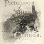 This black-and-white print presents a side view of Parliament Hill in Ottawa. In the foreground, people stroll along a paved promenade. The title Picturesque Canada is divided between the upper and lower areas of the image.