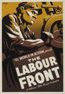 This poster for a short film shows a worker cranking a machine. The film's title, The Labour Front, is written in white capital letters in the lower half of the poster, beneath the image.